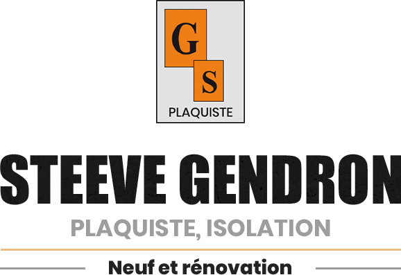Steeve Gendron | Plaquiste, isolation - Neuf et révovation